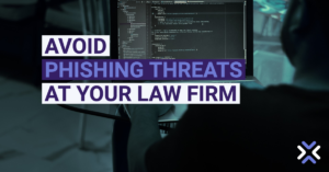 Avoid Phishing Threats at Your Law Firm