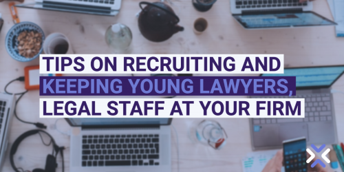 Tips on recruiting and keeping young lawyers, legal staff at your firm
